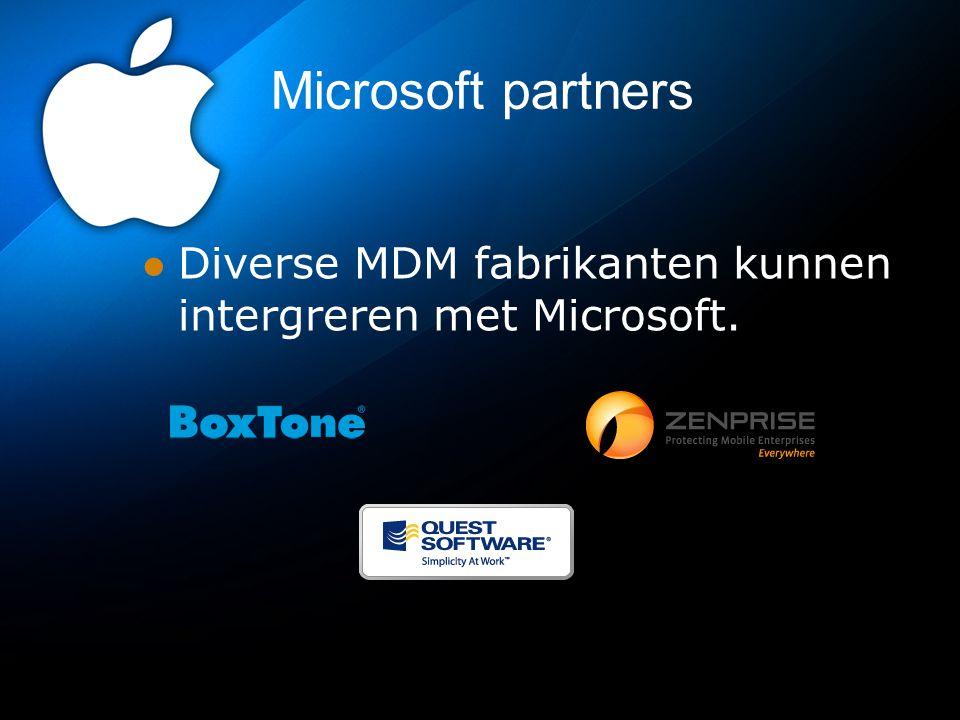 Microsoft partners Diverse MDM fabrikanten kunnen intergreren met Microsoft.