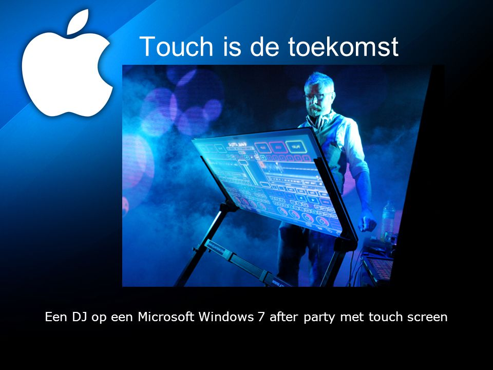 Touch is de toekomst Een DJ op een Microsoft Windows 7 after party met touch screen
