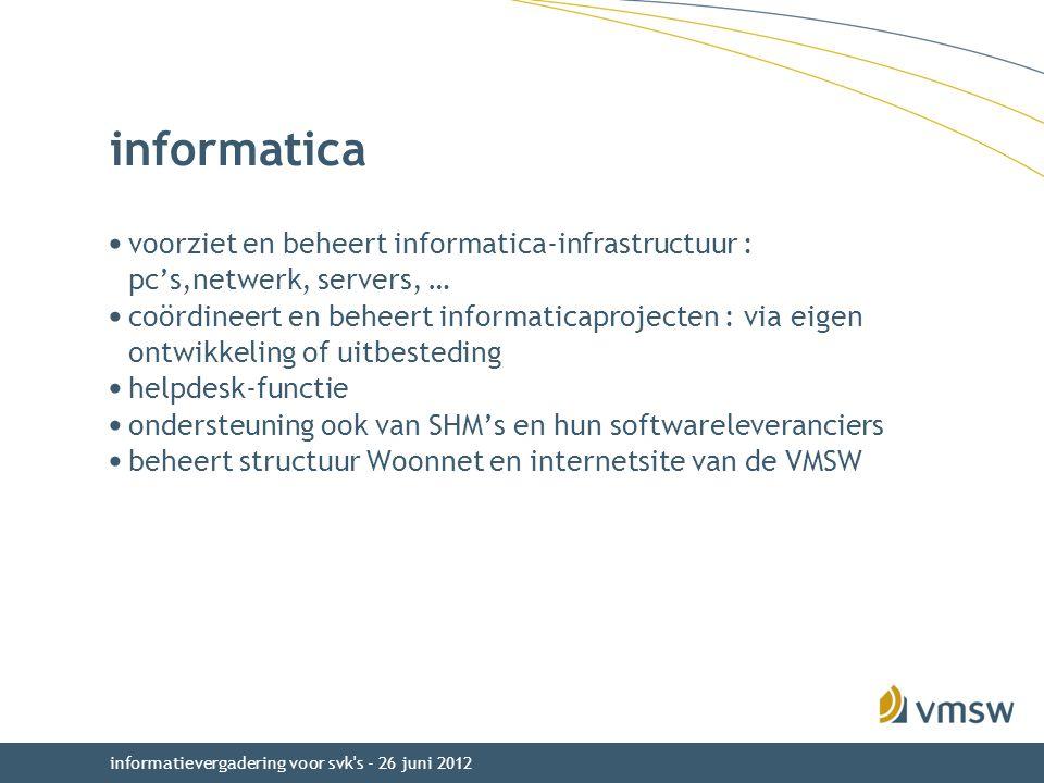 informatica voorziet en beheert informatica-infrastructuur : pc's,netwerk, servers, …