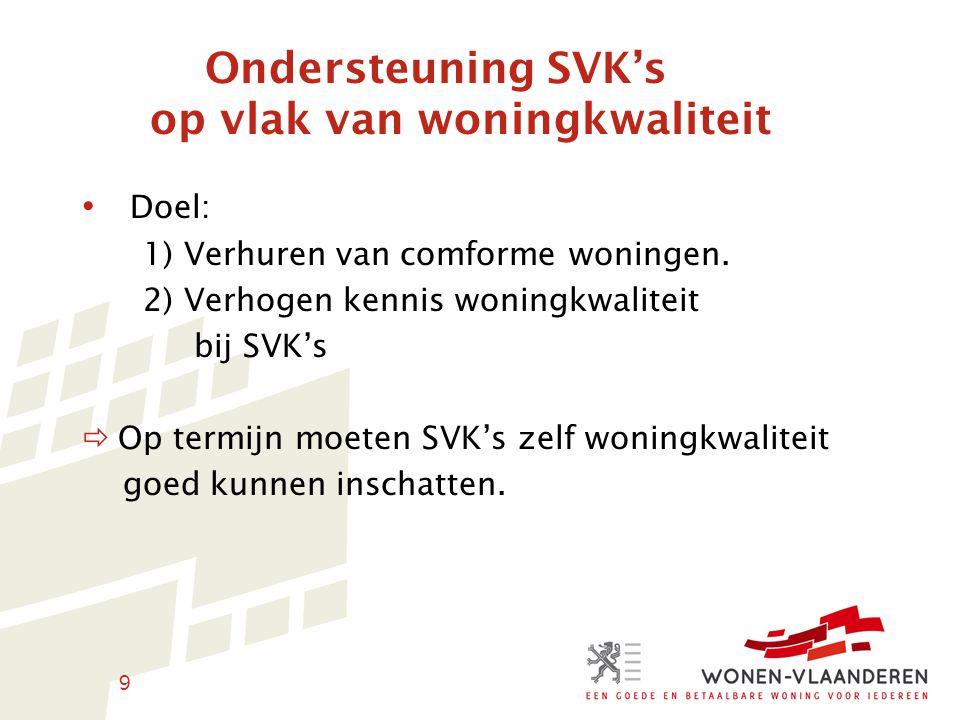 Ondersteuning SVK's op vlak van woningkwaliteit