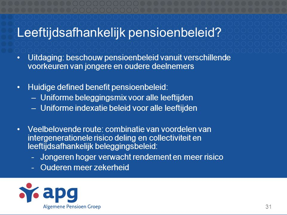Leeftijdsafhankelijk pensioenbeleid
