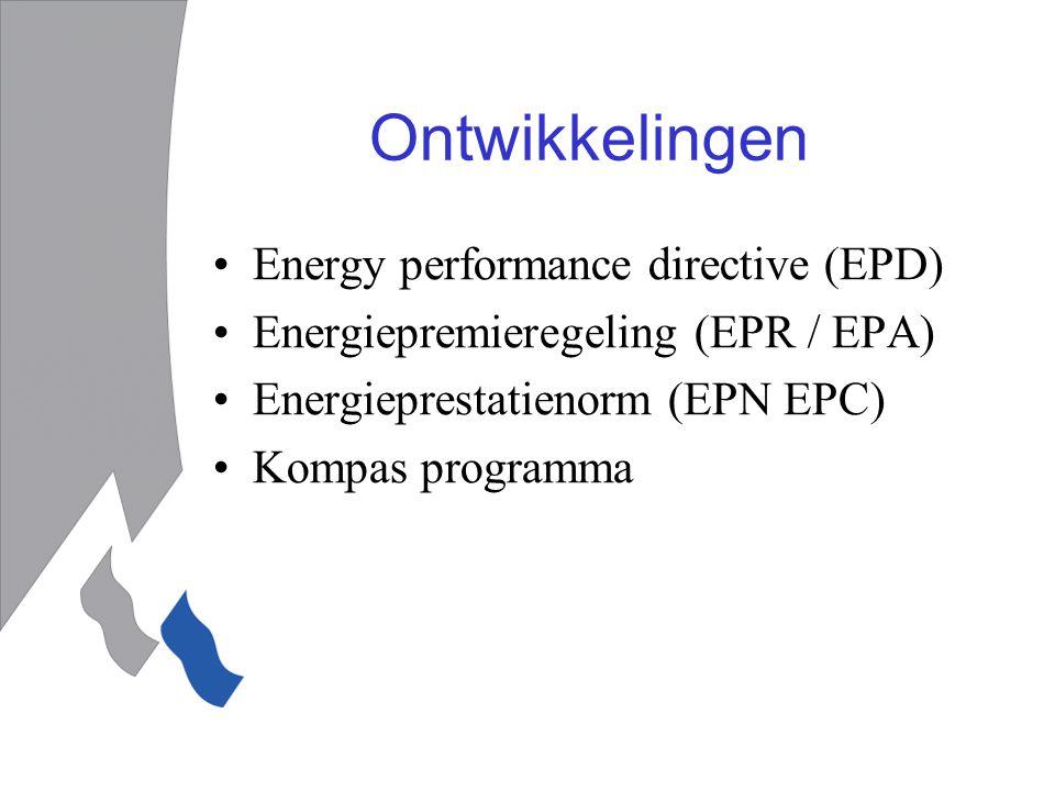 Ontwikkelingen Energy performance directive (EPD)