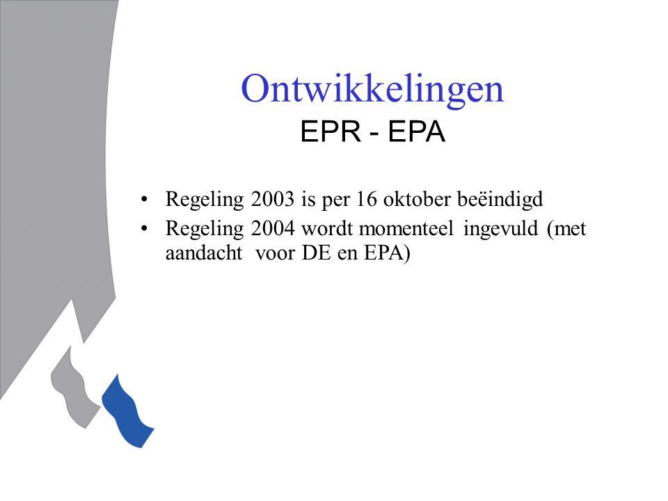Ontwikkelingen EPR - EPA Regeling 2003 is per 16 oktober beëindigd