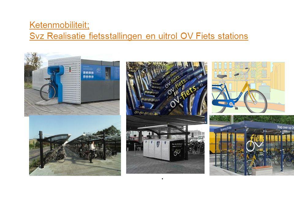 Svz Realisatie fietsstallingen en uitrol OV Fiets stations