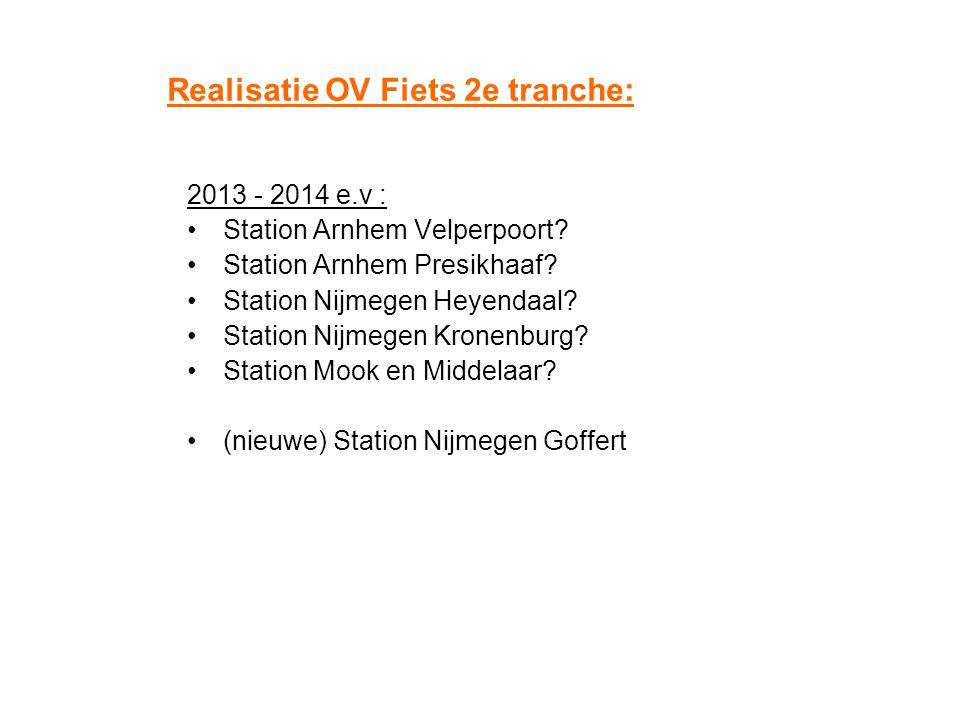 Realisatie OV Fiets 2e tranche: