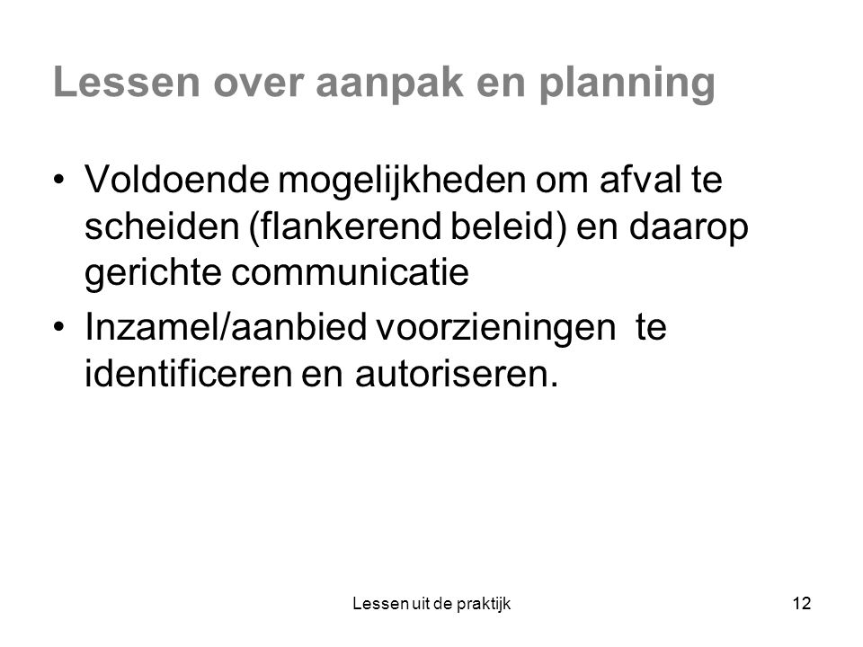 Lessen over aanpak en planning