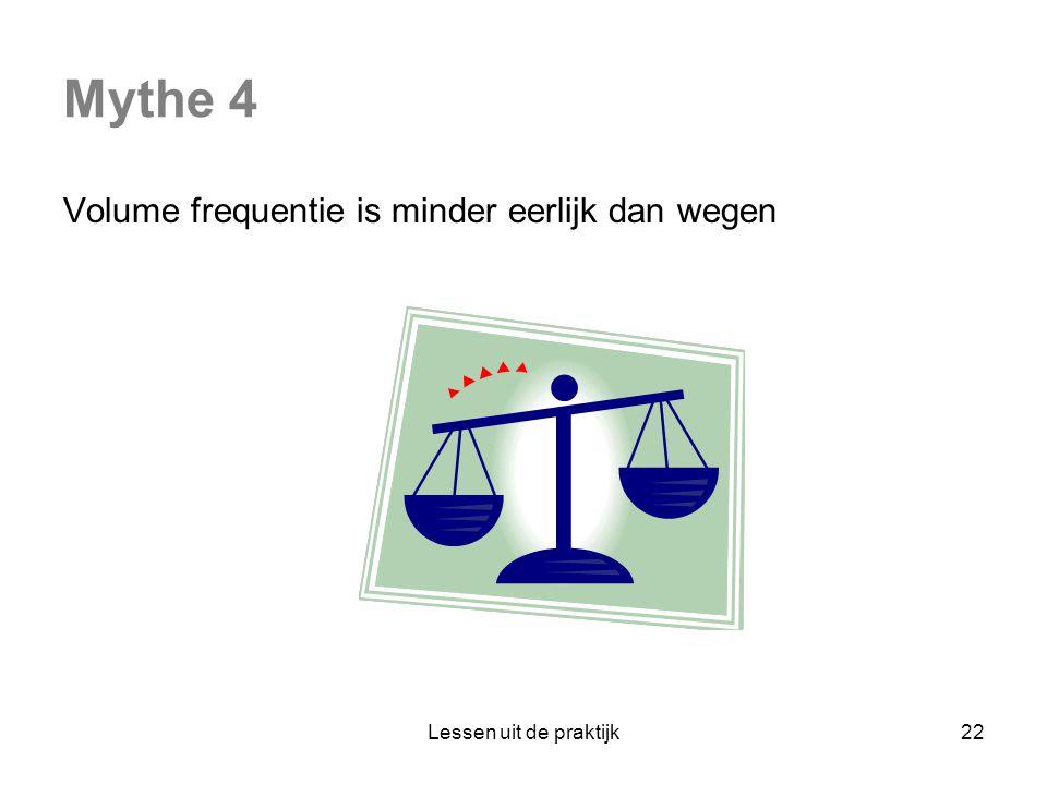 Mythe 4 Volume frequentie is minder eerlijk dan wegen