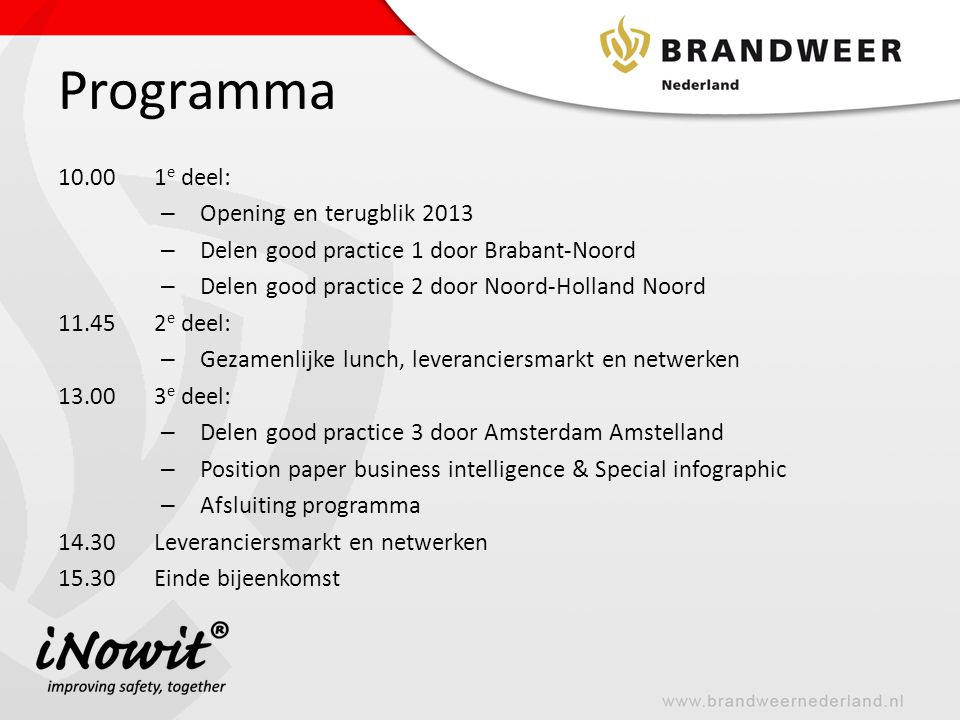 Programma 10.00 1e deel: Opening en terugblik 2013