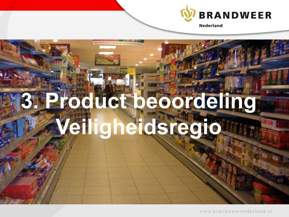 3. Product beoordeling Veiligheidsregio