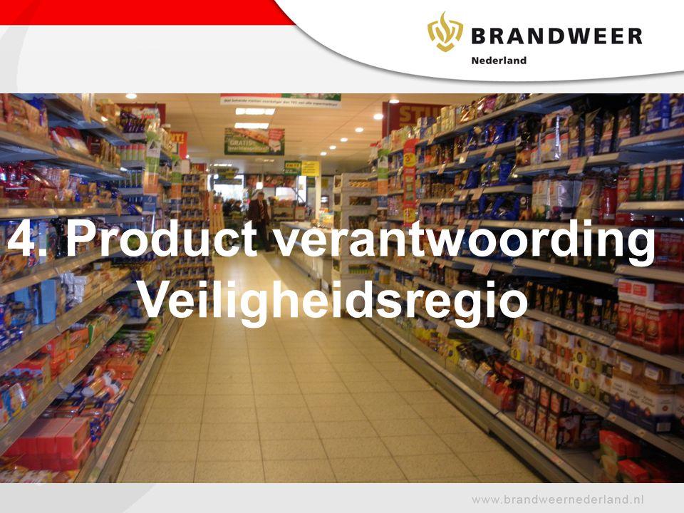 4. Product verantwoording Veiligheidsregio