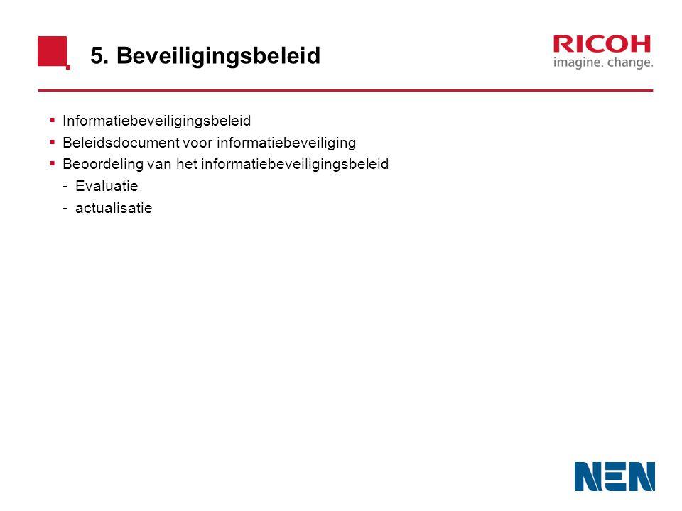 5. Beveiligingsbeleid Informatiebeveiligingsbeleid