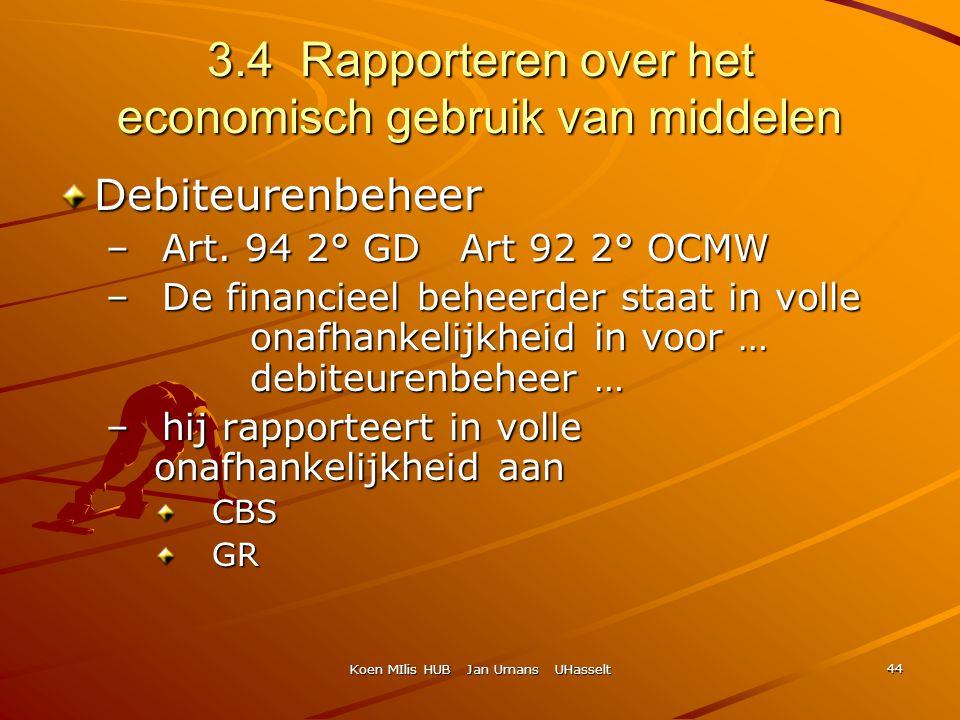 3.4 Rapporteren over het economisch gebruik van middelen