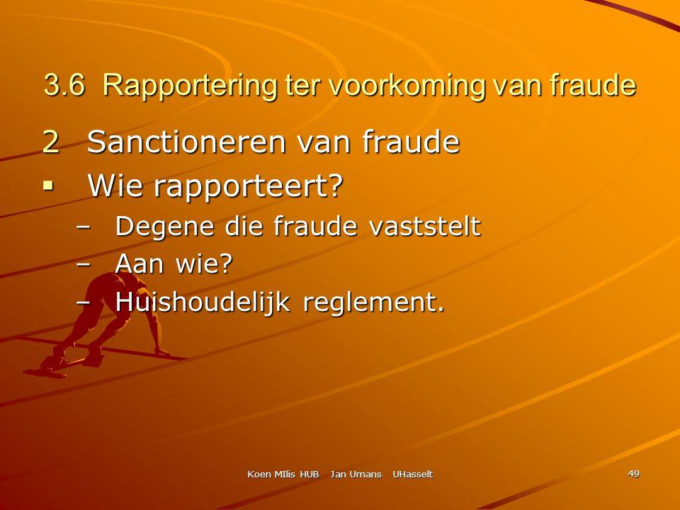 3.6 Rapportering ter voorkoming van fraude