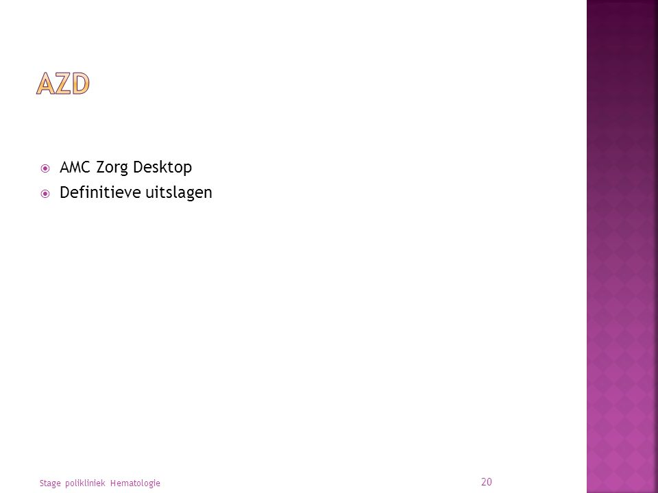 AZD AMC Zorg Desktop Definitieve uitslagen