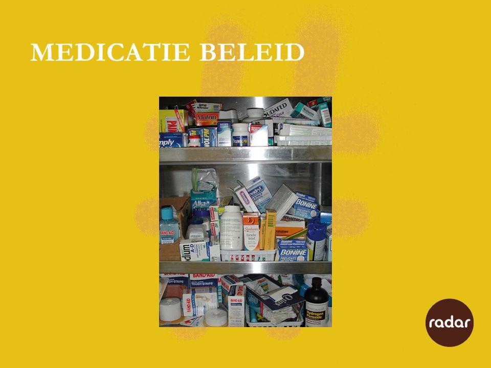 MEDICATIE BELEID