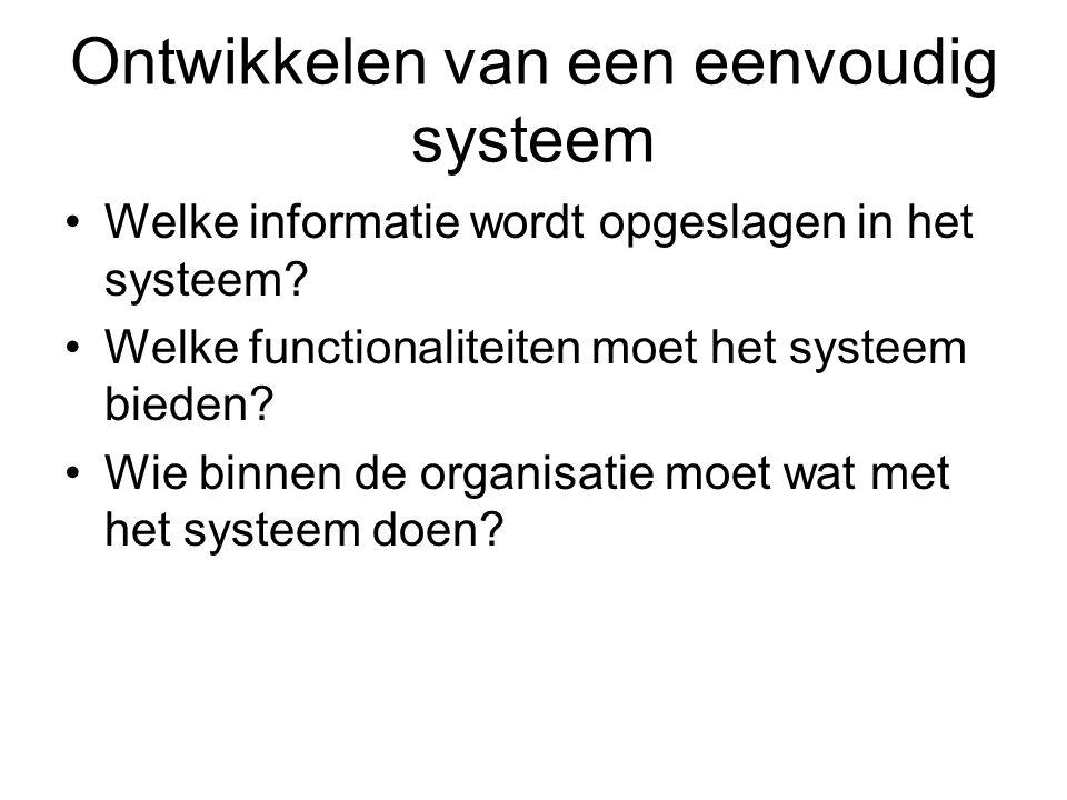 Ontwikkelen van een eenvoudig systeem