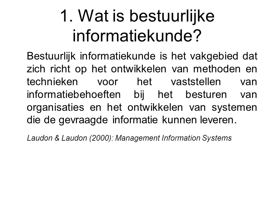 1. Wat is bestuurlijke informatiekunde