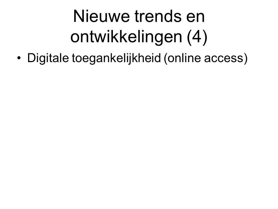 Nieuwe trends en ontwikkelingen (4)