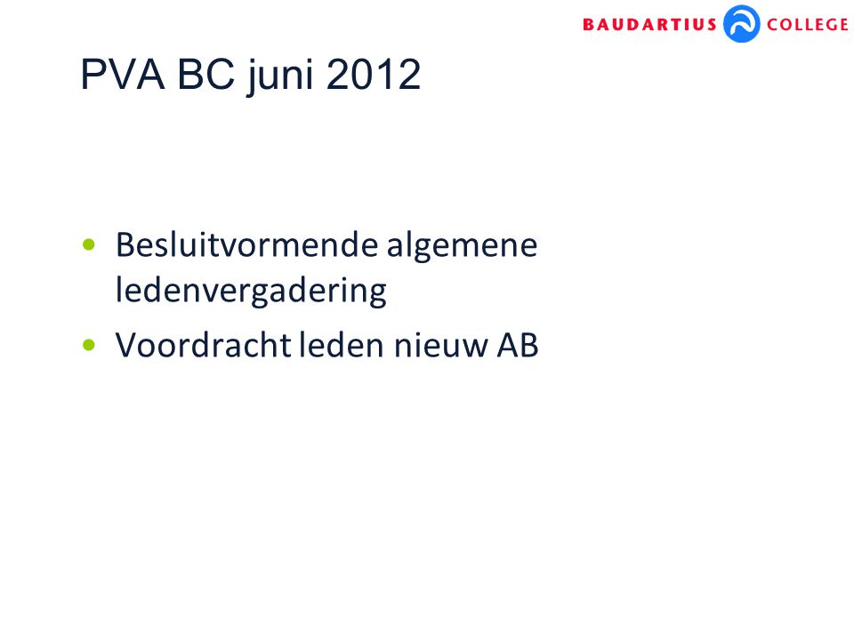 PVA BC juni 2012 Besluitvormende algemene ledenvergadering