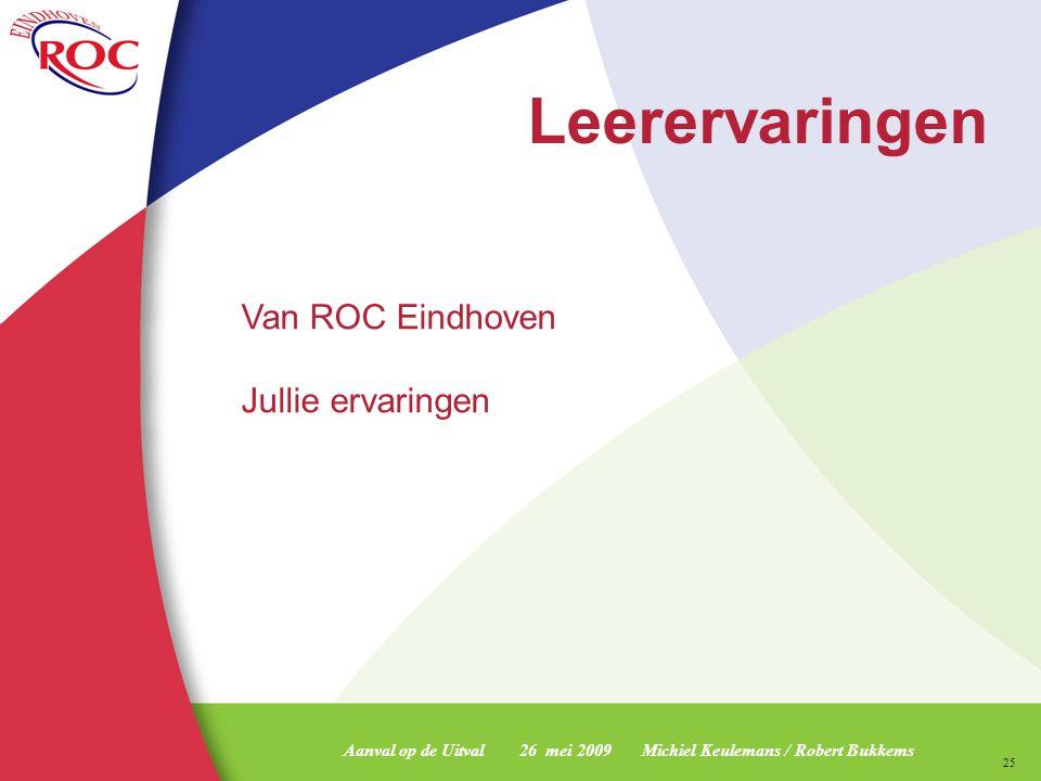 Leerervaringen Van ROC Eindhoven Jullie ervaringen