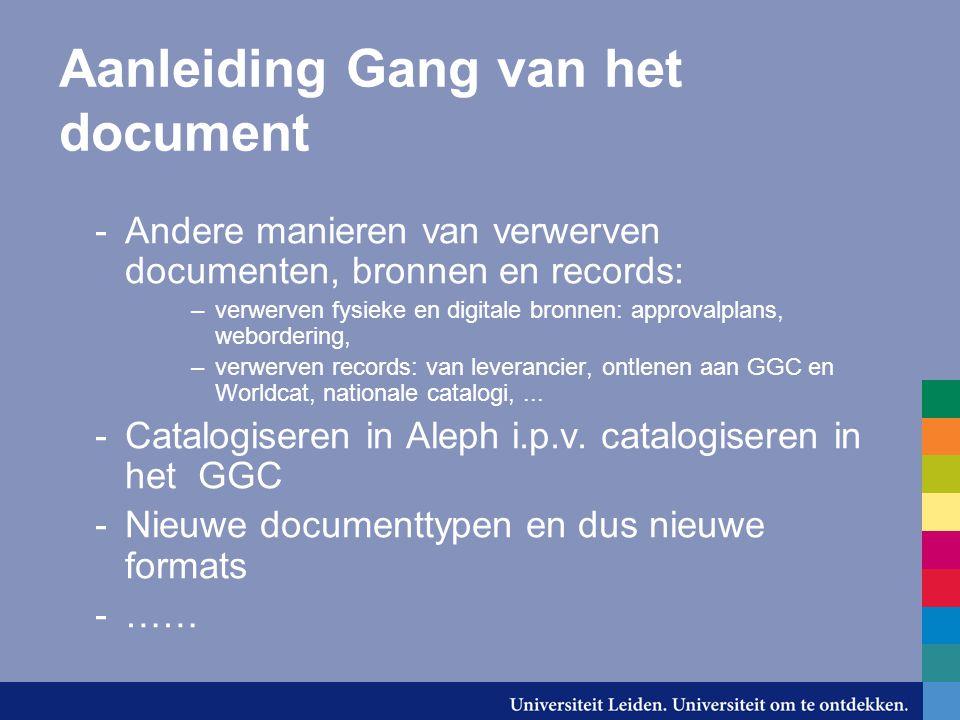 Aanleiding Gang van het document