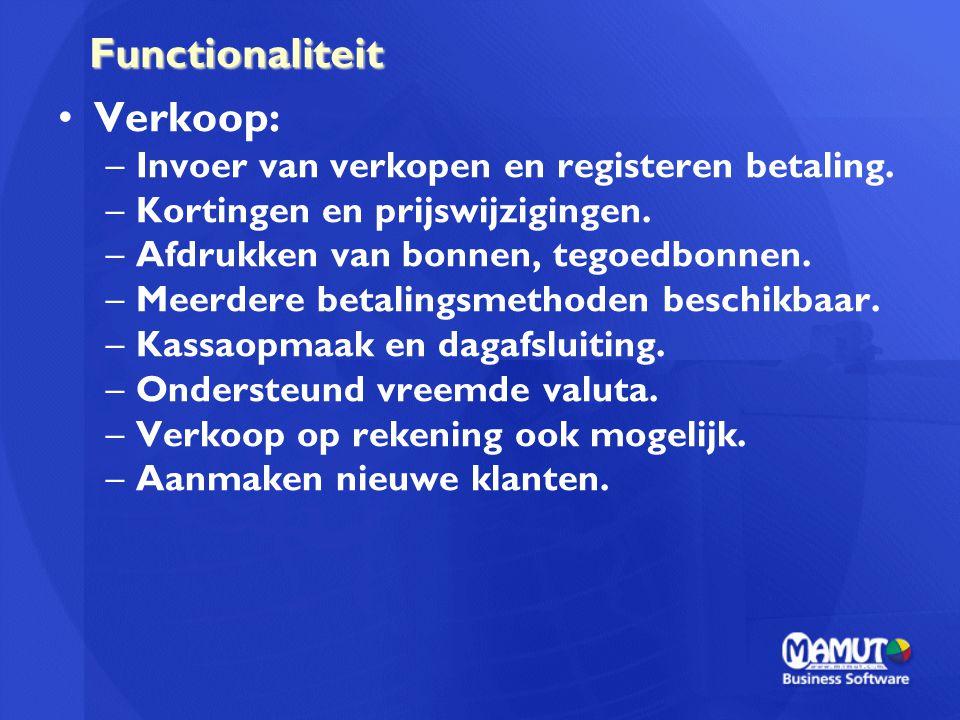 Functionaliteit Verkoop: Invoer van verkopen en registeren betaling.