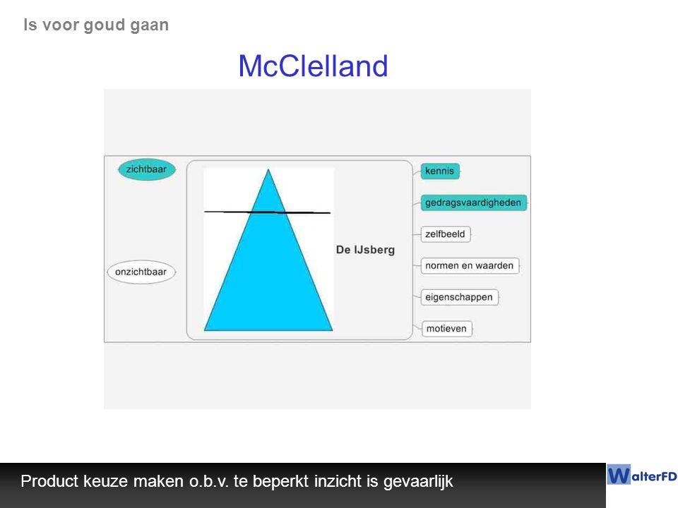 McClelland Is voor goud gaan
