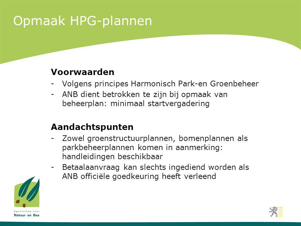 Opmaak HPG-plannen Voorwaarden Aandachtspunten