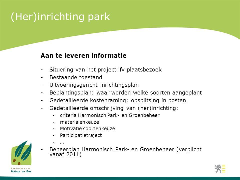 (Her)inrichting park Aan te leveren informatie