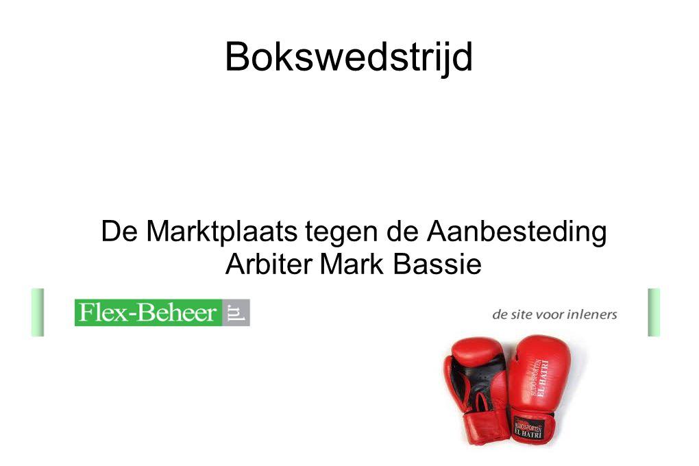 De Marktplaats tegen de Aanbesteding Arbiter Mark Bassie
