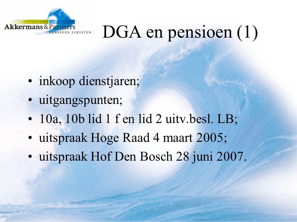 DGA en pensioen (1) inkoop dienstjaren; uitgangspunten;