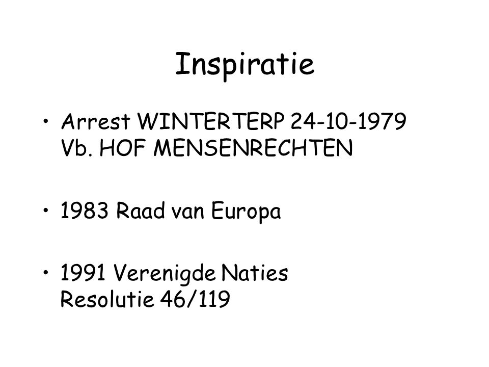 Inspiratie Arrest WINTERTERP 24-10-1979 Vb. HOF MENSENRECHTEN