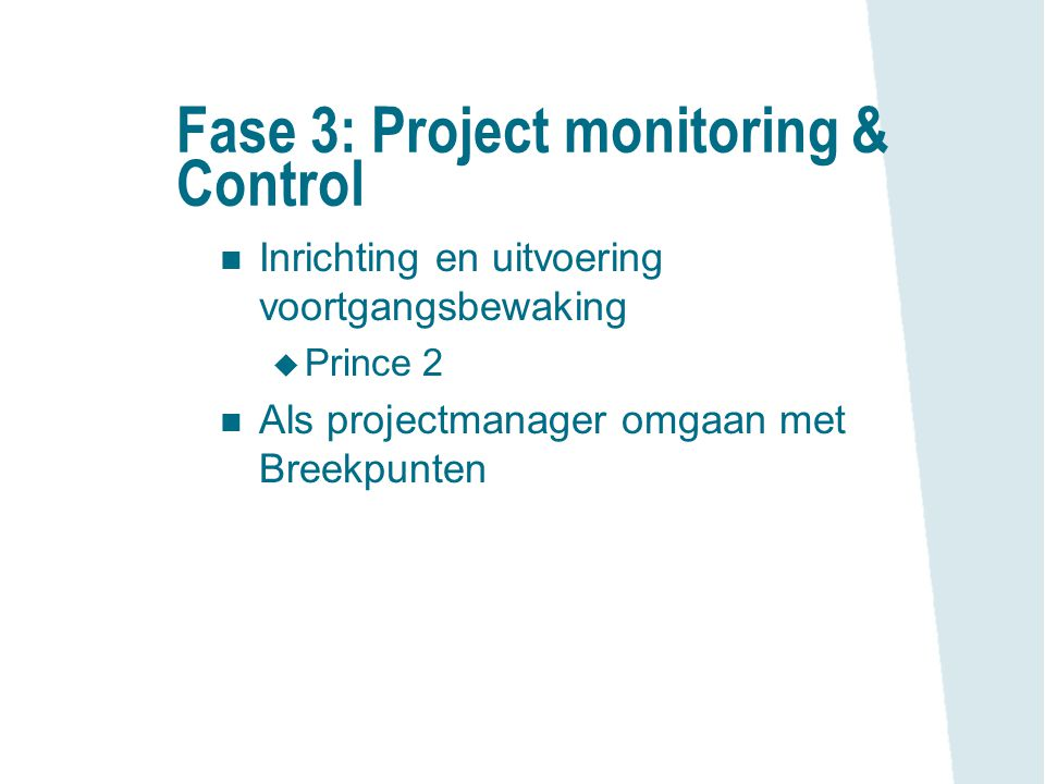 Fase 3: Project monitoring & Control