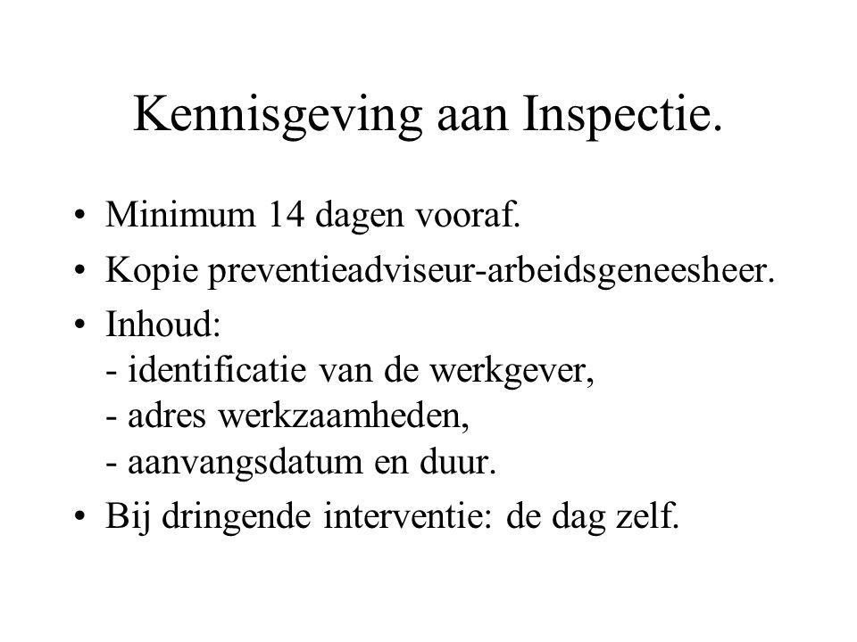 Kennisgeving aan Inspectie.