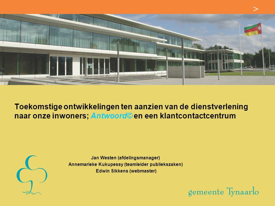 Toekomstige ontwikkelingen ten aanzien van de dienstverlening naar onze inwoners; Antwoord© en een klantcontactcentrum
