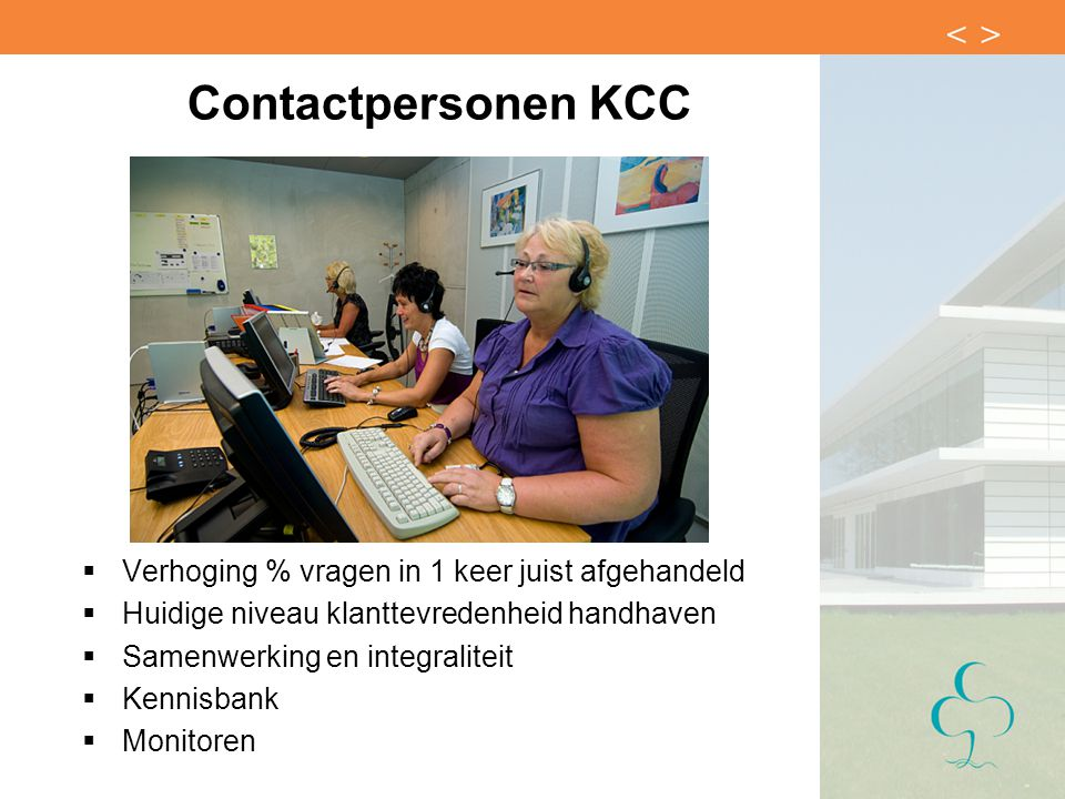 Contactpersonen KCC Verhoging % vragen in 1 keer juist afgehandeld