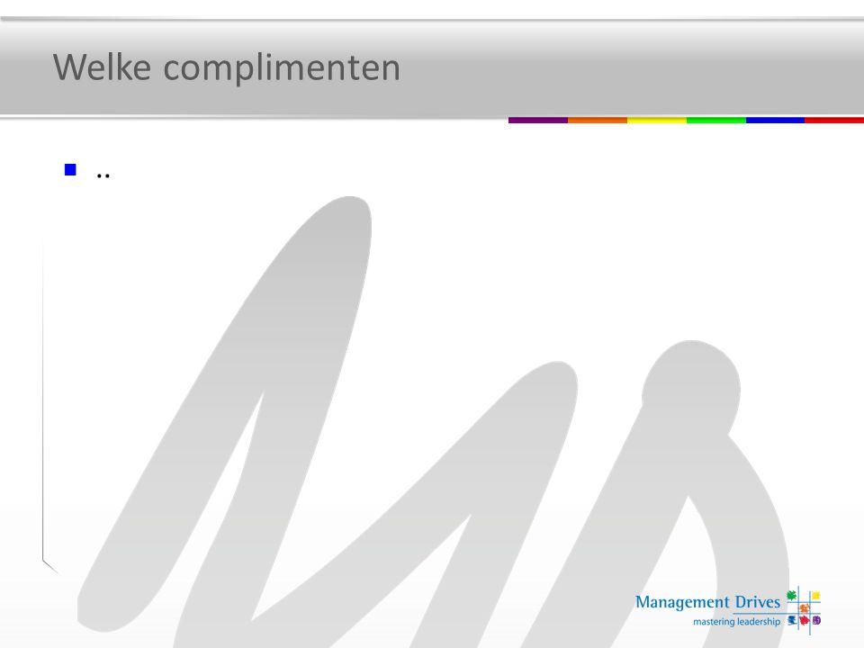 Welke complimenten ..
