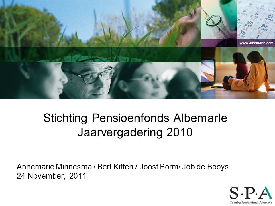 Stichting Pensioenfonds Albemarle Jaarvergadering 2010
