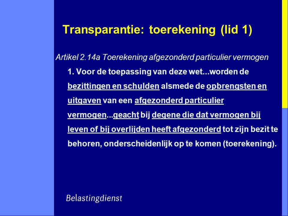 Transparantie: toerekening (lid 1)