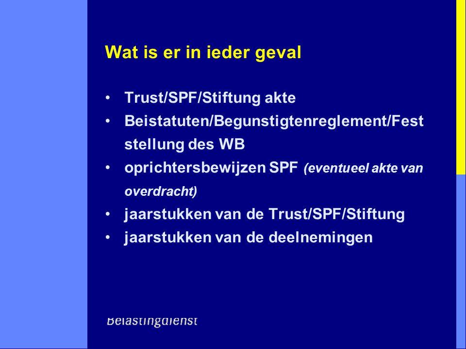 Wat is er in ieder geval Trust/SPF/Stiftung akte