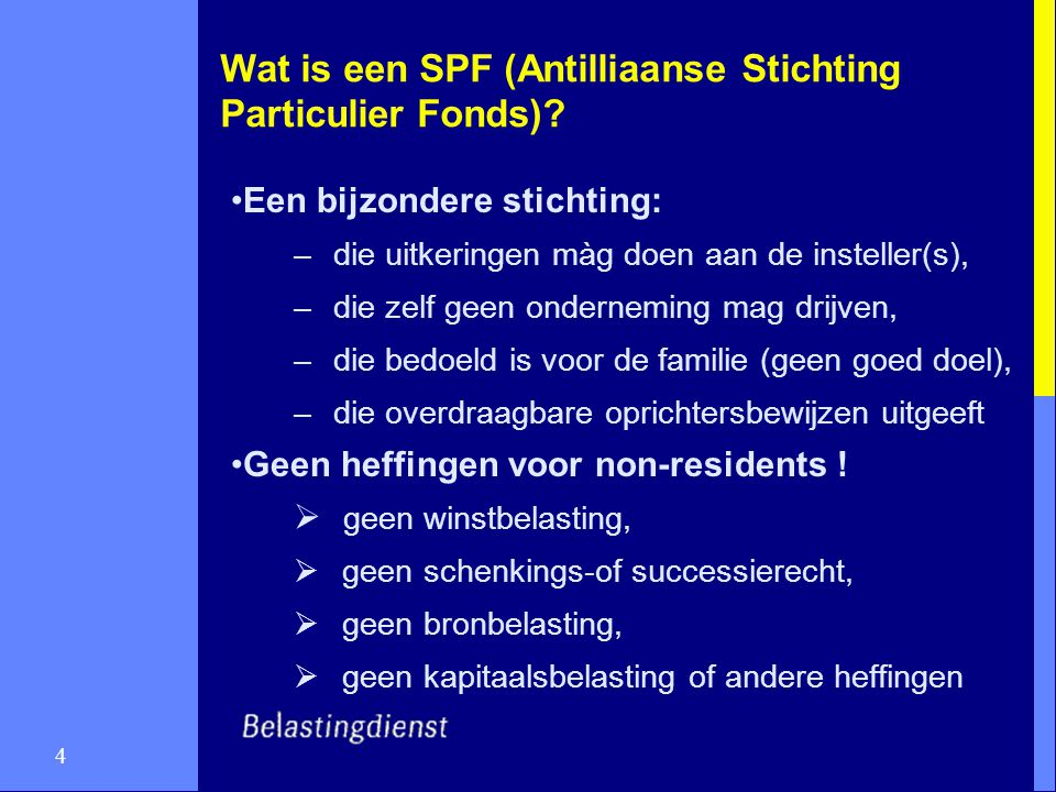 Wat is een SPF (Antilliaanse Stichting Particulier Fonds)