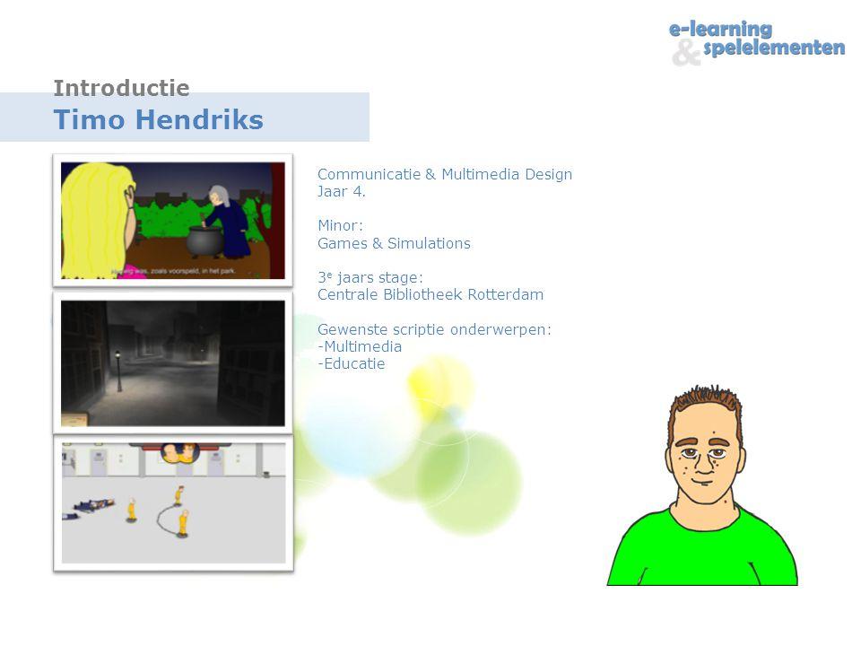 Timo Hendriks Introductie