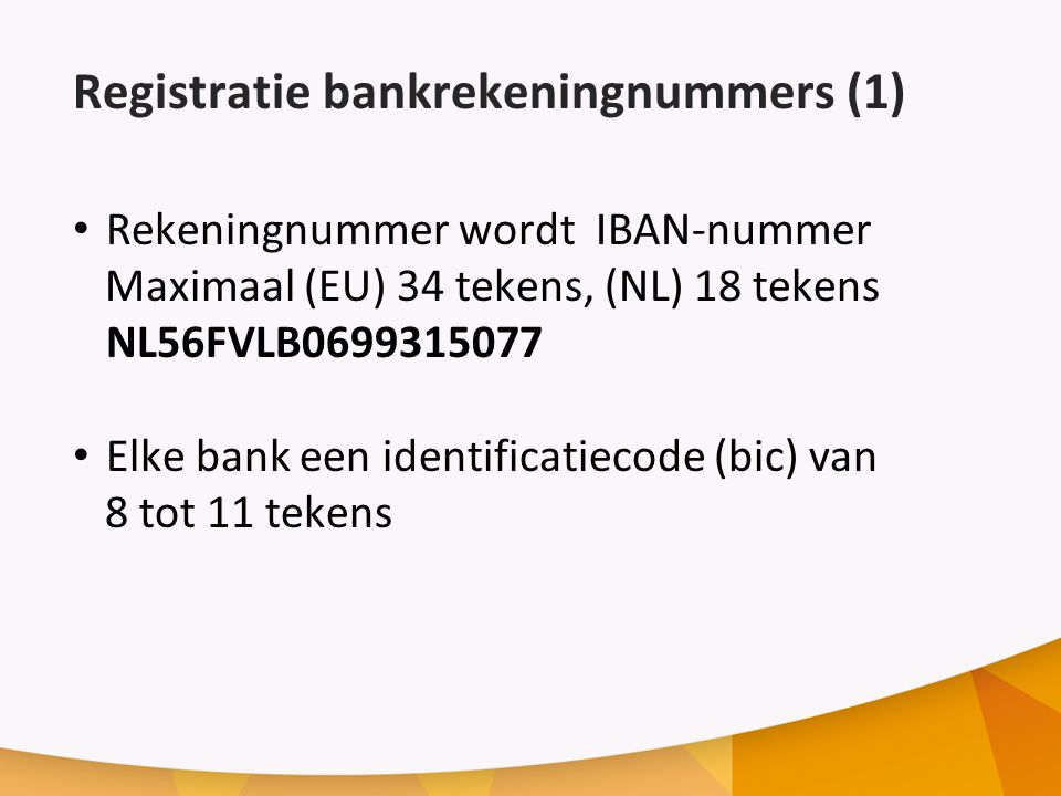 Registratie bankrekeningnummers (1)