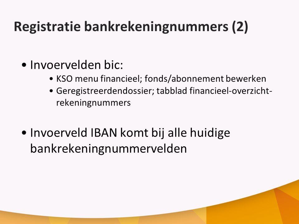 Registratie bankrekeningnummers (2)