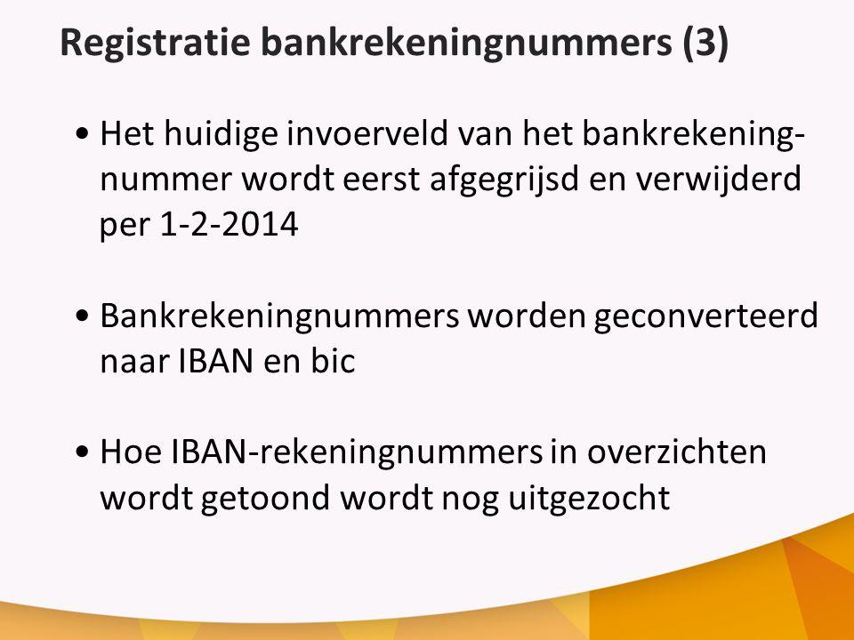Registratie bankrekeningnummers (3)