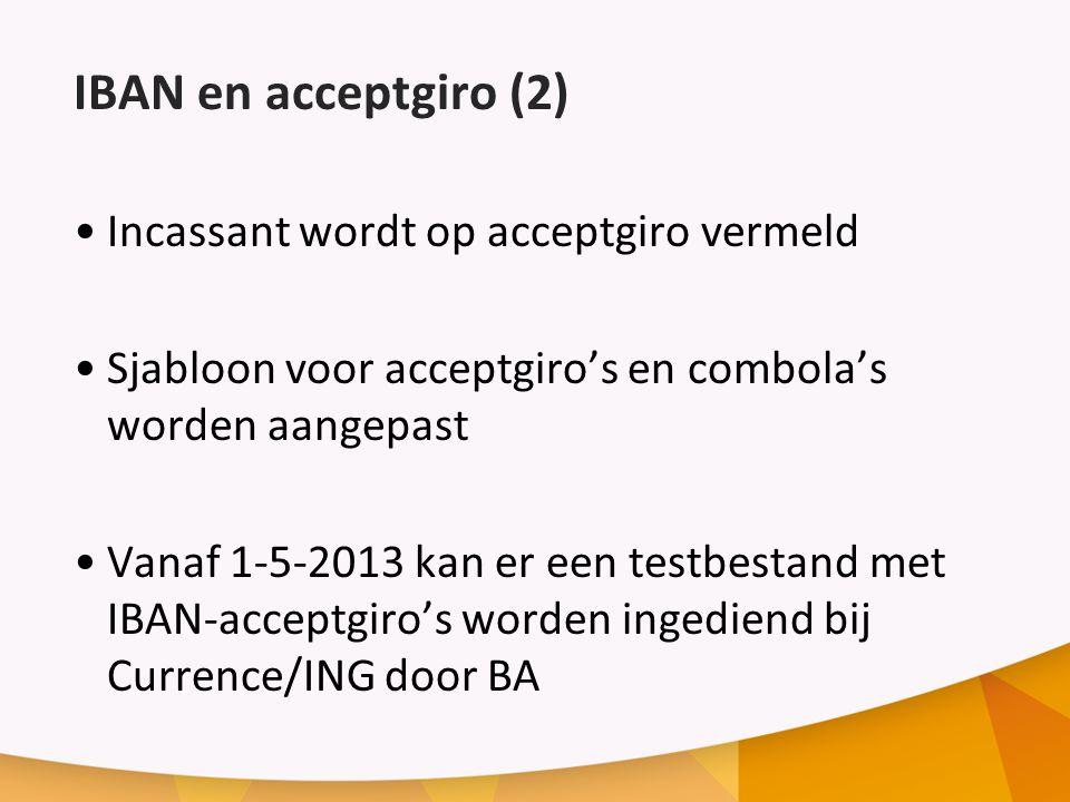IBAN en acceptgiro (2) Incassant wordt op acceptgiro vermeld