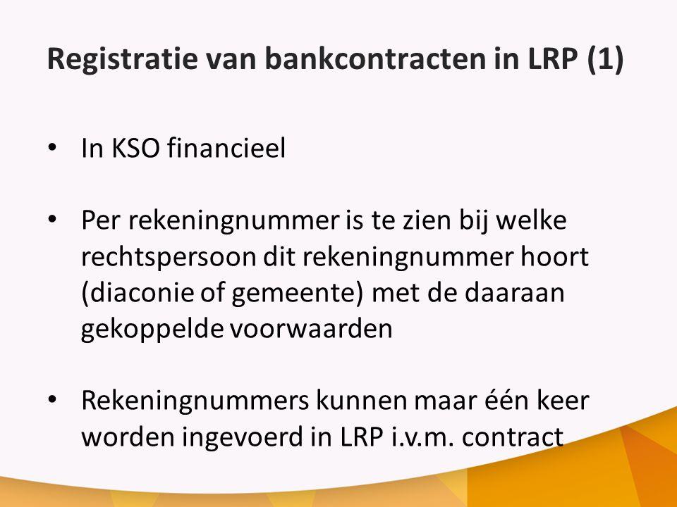 Registratie van bankcontracten in LRP (1)