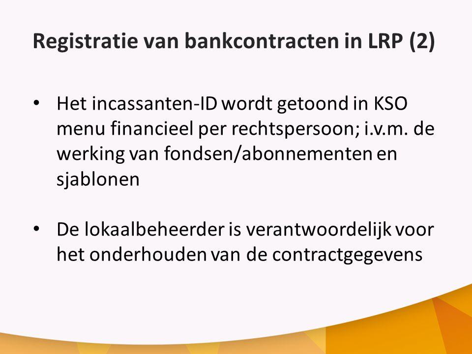 Registratie van bankcontracten in LRP (2)