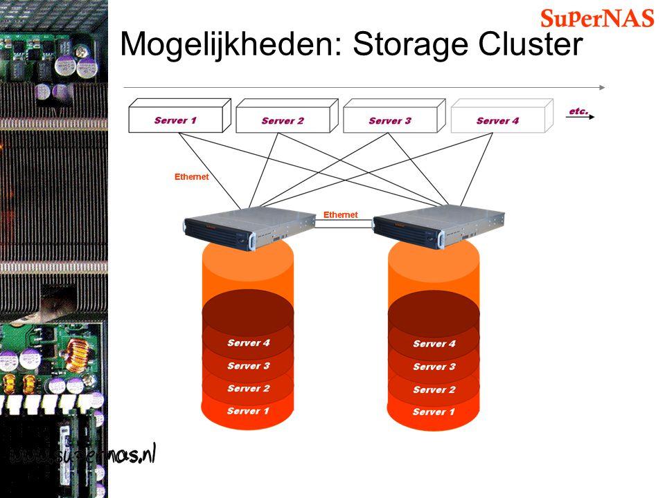 Mogelijkheden: Storage Cluster