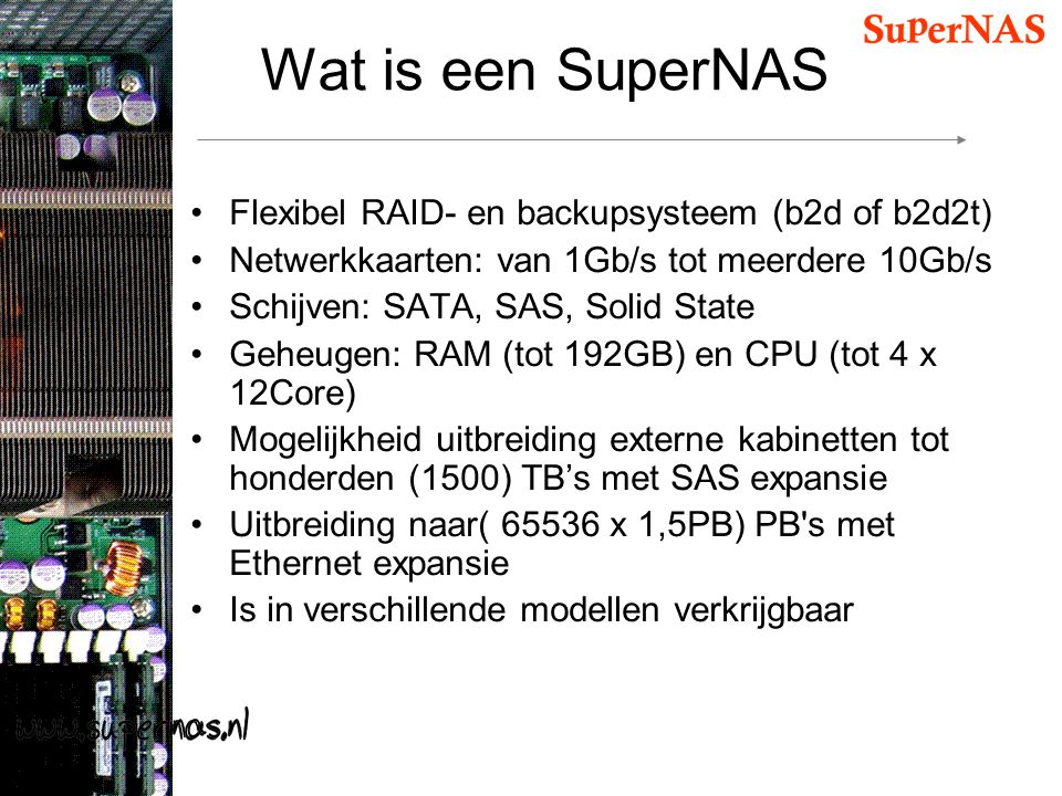 Wat is een SuperNAS Flexibel RAID- en backupsysteem (b2d of b2d2t)
